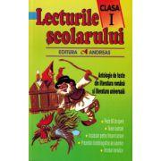 Lecturile scolarului clasa a I-a. Antologie de texte din literatura romana si literatura universala