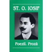 Poezii si proza - Stefan O. Iosif