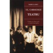 Teatru - IL Caragiale
