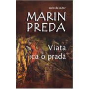 Viata ca o prada - Marin Preda