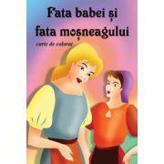 Fata babei si fata mosneagului (carte de colorat)