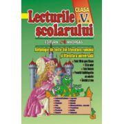 Lecturile scolarului clasa a V-a. Antologie de texte din literatura romana si literatura universala
