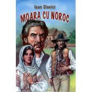 Moara cu noroc (Ioan Slavici)