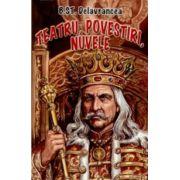 Teatru, povestiri, nuvele - B. S Delavrancea