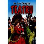 Teatru-ION LUCA CARAGIALE