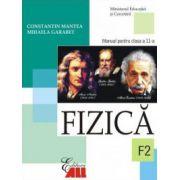 Fizica F2. Manual clasa a XI-a - Constantin Mantea