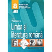 Limba si literatura romana, manual clasa VIII - Andra Vasilescu