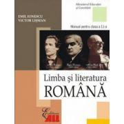 Limba si literatura romana. Manual clasa a XI-a - Emil Ionescu