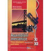 Ansamblari mecanice. Clasele a XI-a si a XII-a - Marian Pavelescu