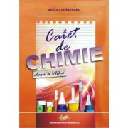 Caiet chimie - clasa a VIII-a