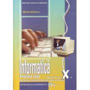 Manual informatica clasa a X-a. Real, intensiv informatica - Mariana Milosescu