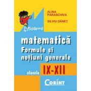 Formule si notiuni generale de matematica IX-XII