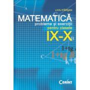 Probleme si exercitii de matematica pentru clasele IX-X