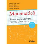 Teme suplimentare Matematica pentru clasa a V-a, semestrul 1 - Costel Chites