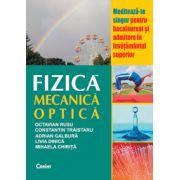 Mecanica si optica - probleme de fizica pentru bacalaureat (Octavian Rusu)