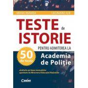 Teste pentru admiterea la Academia de Politie - istorie