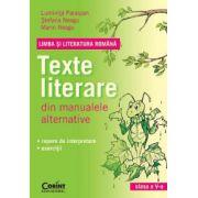 Texte literare din manualele alternative pentru clasa a V-a. Limba si literatura romana - Luminita Paraipan, Stefana Neagu, Marin Neagu