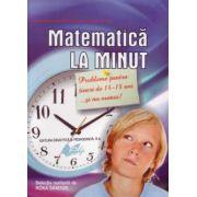 Matematica la minut - pentru tinerii de 14-18 ani
