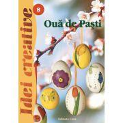 Oua de Pasti - Editia a II-a revizuita