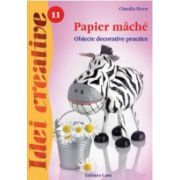 Papier mache - Editia a II-a