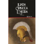 Iliada. Odiseea. Eneida (Homer, Publius Vergilius Maro)