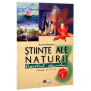 Stiinte ale naturii - caietul elevului clasa a-III-a sem. I