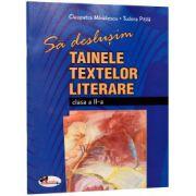 Sa deslusim tainele textelor literare - clasa a-II-a