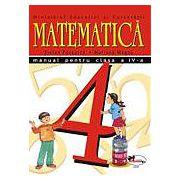 Matematica – Manual pentru clasa a IV-a (Stefan Pacearca, Mariana Mogos)