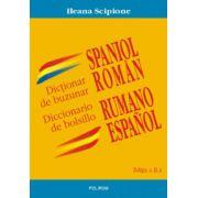 Dictionar de buzunar spaniol-roman - Ileana Scipione