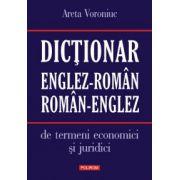 Dictionar englez-roman / roman-englez de termeni economici si juridici - Areta Voroniuc