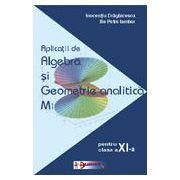Matematica-Aplicatii de algebra si geometrie analitica clasa a-XI-a