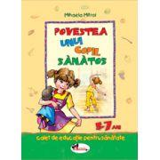 Povestea unui copil sanatos (5-7 ani)