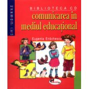 Comunicarea in mediul educational