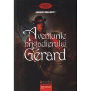 Aventurile Brigadierului Gerard - Arthur Conan Doyle
