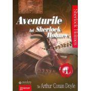 Aventurile lui Sherlock Holmes - Volumul I Sir Arthur Conan Doyle