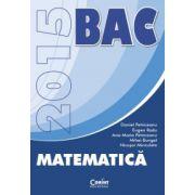 Bacalaureat 2015. Matematica - Ed. Corint