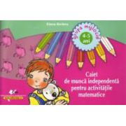 Caiet de munca independenta pentru activitatile matematice 4-5 ani