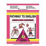 Caiet de limba engleza clasa a V-a, (Pathway to English Agenda)