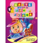 Carte pentru joc si joaca-1 (Anul pregatitor pentru scoala)