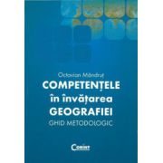 Competentele in invatarea geografiei - Ed. Corint