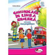 Comunicare in limba engleza. Caiet pentru clasa pregatitoare - Cristina Johnson