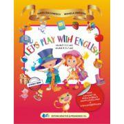 Let's play with english - nivelul I (3-5 ani) - nivelul II (5-7 ani)