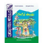 Cunoasterea mediului - caietul elevului - clasa I