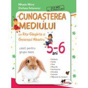 Cunoasterea mediului cu Rita Gargarita si Greierasul Albastru - (caiet) grupa mare 5-6 ani