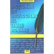 Dictionar de neologisme - Alexandru Andrei