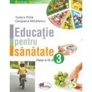 Educatie pentru sanatate - clasa a-III-a