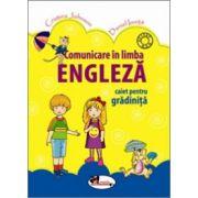 Comunicare in limba engleza. Caiet pentru gradinita - Cristina Johnson, Daniel Oinita