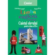 Caietul elevului clasa a III-a. Limba engleza - Ecaterina Comisel, Ileana Pirvu