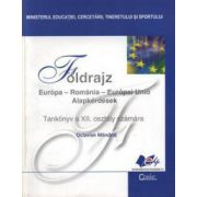 Geografie. Manual pentru clasa a XII-a limba maghiara
