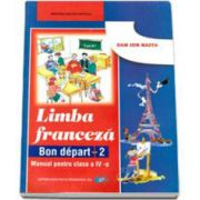 Franceza - Manual pentru clasa a IV-a (Dan Ion Nasta)
